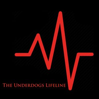 The Underdogs Lifeline #8