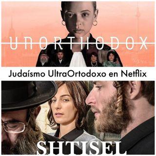 Episodio 11 Judaísmo Ultra Ortodoxo en Netflix