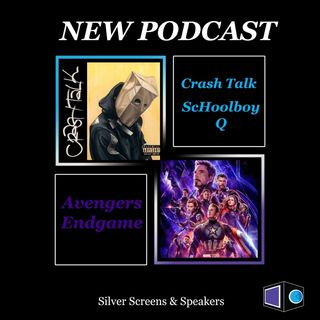 ScHoolboy Q: CrasH Talk & Avengers Endgame