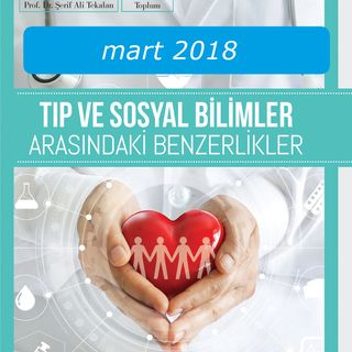 Tıp ve Sosyal Bilimler Arasındaki Benzerlikler / Mart 2018