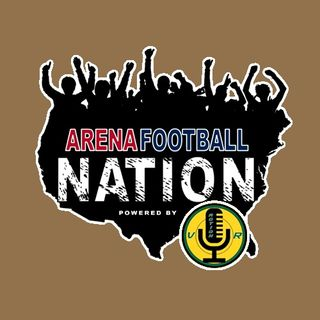 Arena Football Nation #48 - 10/05/2019