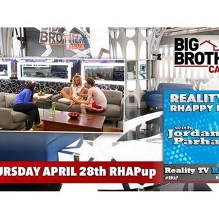 RHAPpy Hour | Live BBCAN4 April 28th Recap