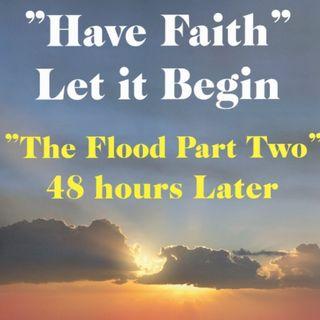 The Flood Part 2 Ep 104