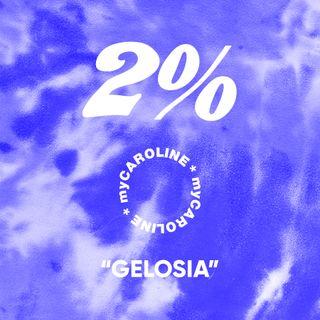 2% // Gelosia