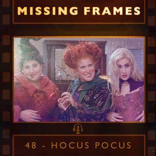 Episode 48 - Hocus Pocus