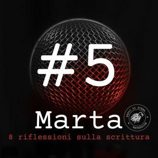MARTA | episodio 5 | la valigia rossa