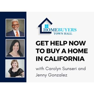 Homebuyers TownHall: Get Help Now to Buy a Home in California