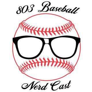 803 Baseball Nerdcast