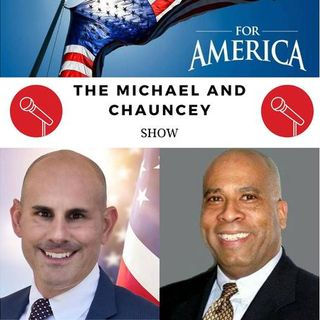 The Michael and Chauncey Show ~ Episode 4