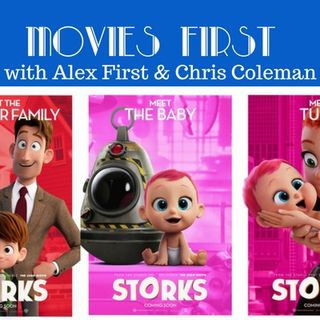 Movies First with Alex First & Chris Coleman - Storks