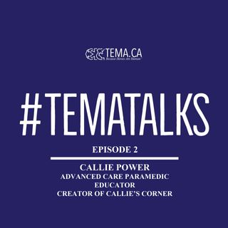 #TemaTalks Episode 2: Callie Power