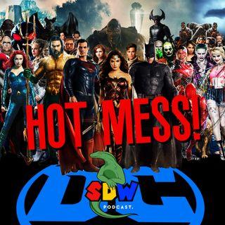 DC = Hot Mess!