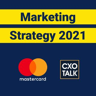 Marketing Strategy 2021 with Mastercard Chief Marketing Officer (CMO)