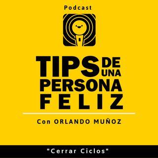 11. Cerrar Ciclos | Orlando Muñoz