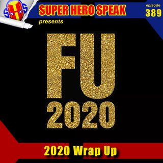 #389: 2020 Wrap Up