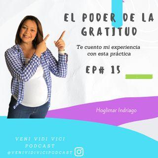 EP 15 El poder de la Gratitud