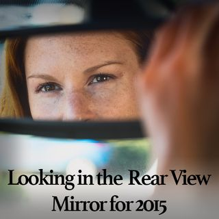 Show 125: Looking in the Rear View Mirror for 2015