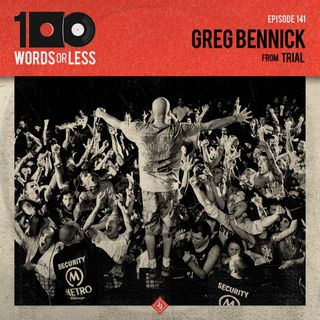 Greg Bennick from Trial