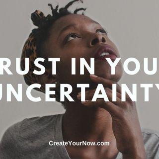 1851 Trust in Your Uncertainty