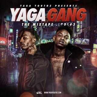 YAGA GANG VOL.3
