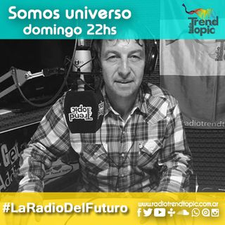 Radio Trend Topic - Somos Universo