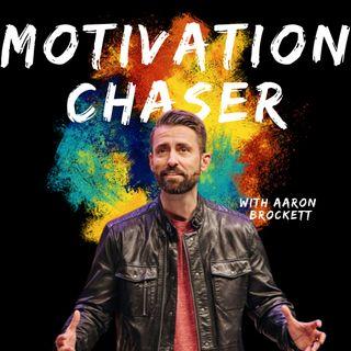 Motivation Chaser | Aaron Brockett, Traders Point Christian Church