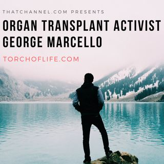 Organ Transplant Activist George Marcello