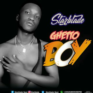 StarBlade - Gheto Boy