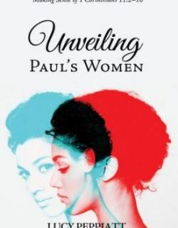 Lucy Peppiatt – Paul on Women's Subordination (1 Cor 11)