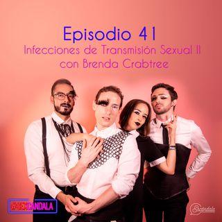 Ep 41 Infecciones de Transmisión Sexual II con Brenda Crabtree