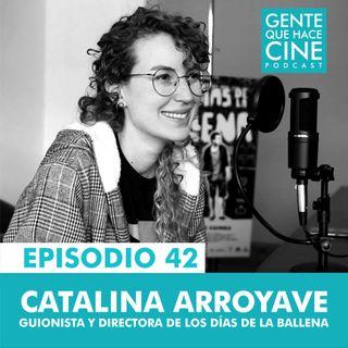 EP42: LOS DÍAS DE LA BALLENA (Catalina Arroyave)