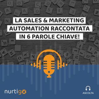 NURTIGO #3 // Sales & Marketing Automation in 6 parole chiave