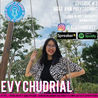Episode 2: Evy Chudrial, Ngee Ann Polytechnic Diploma in Arts Business Management