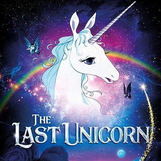 Episode 10: The Last Unicorn (1982)