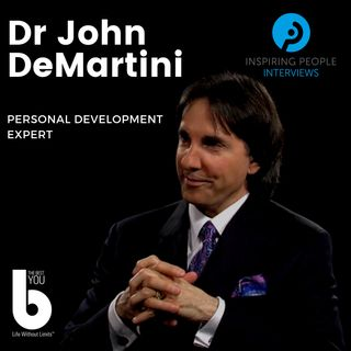 Episode #29: Dr John DeMartini