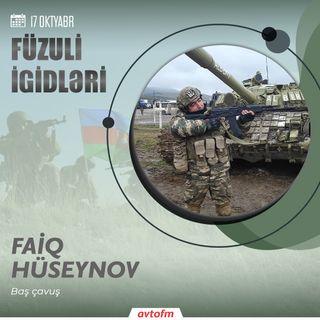 Faiq Hüseynov   17 oktyabr - Füzuli şəhərinin azad olunması