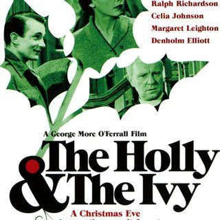 Episode 054 - The Holly and the Ivy (1952)