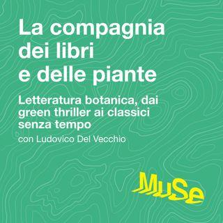 1. Letteratura botanica, dai green thriller ai classici senza tempo