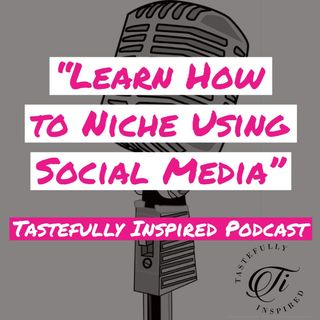 Learn How to Niche Using Social Media with Designer Marina V. Umali