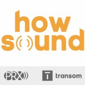 Rob Rosenthal/PRX/Transom.org