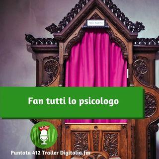 Trailer 412: Fan tutti lo psicologo