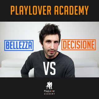 274 - Bellezza VS Decisione
