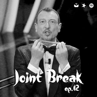 "Jointbreak Ep.12: ""Baracche e burattini"""