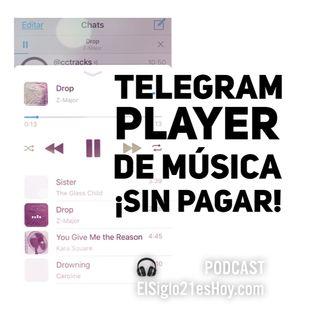 Telegram y su Player de Música