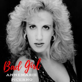 BAD GIRL - ANNEMARIE PICERNO