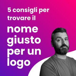 5 consigli per trovare il nome giusto per un logo