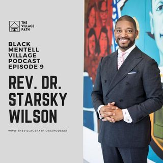 Episode 9 w/ Rev. Dr. Starsky Wilson
