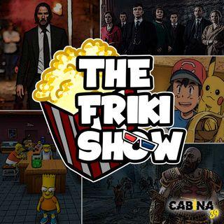 THE FRIKI SHOW / 17-09-19