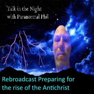 Rebroadcast preparing_for_the_rise_of_the_antichrist