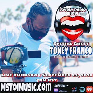 Lovely Radio Show- Toney Franco